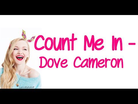 Count Me In (With Lyrics) - Dove Cameron - YouTube