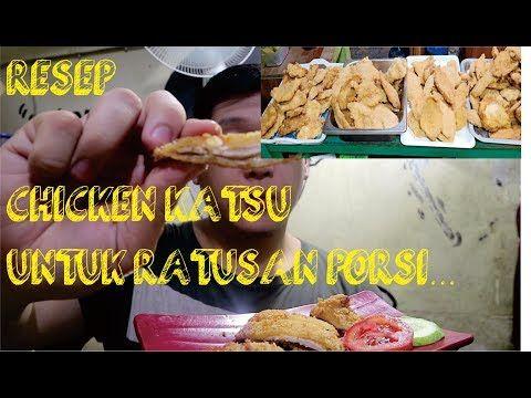 Resep Chicken Katsu Porsi Sekampung Langsung 200 Porsi Youtube Ayam Resep Ide Bisnis