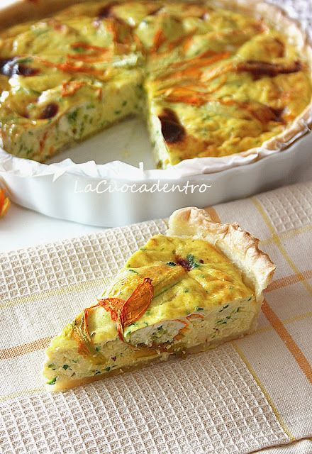 La Cuoca Dentro: Quiche alle zucchine e fiori di zucca ripieni
