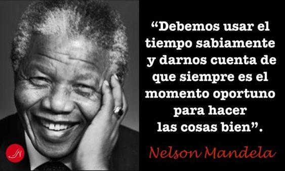 Que ciertas estas palabras de Nelson Mandela!