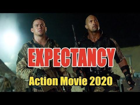 Action Movie 2020 Expectancy Best Action Movies Full Length English Youtube Best Action Movies Action Movies Movies