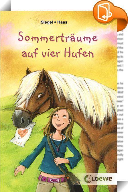 """Sommerträume auf vier Hufen    ::  Pferdespaß im Doppelpack! Sommer, Pferde und die erste Liebe für Mädchen ab 10 Jahren. Dieses eBook enthält die beiden Einzelbände """"Reiterferien für immer"""" und """"Lauras Liebesnest"""".  Laura ist entsetzt: Aus Berlin Mitte soll sie mit ihren Eltern ins Niemandsland ziehen! Der einzige Lichtblick ist, dass es dort einen Reitstall gibt, in dem sie aushelfen und reiten darf. Und der Sohn der Reitlehrerin ist ziemlich süß. Doch irgendetwas bedrückt ihn. Hat e..."""