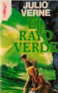 JULES VERNE,LA ASTRONOMIA Y LA LITERATURA: EL RAYO VERDE: