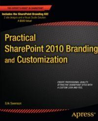 Practical SharePoint 2010 Branding and Customization - http://bit.ly/1GBh3Ne