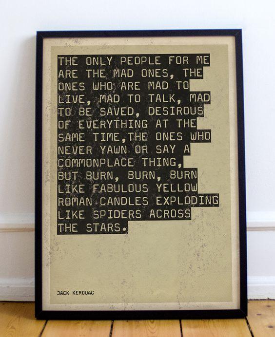 Jack Kerouac On The Road Quote Print