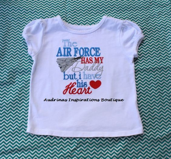 The Air Force has my Daddy but I have his by AudrinasInspirations, $23.00