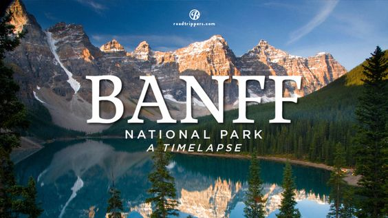 Timelapse: Banff National Park on Vimeo