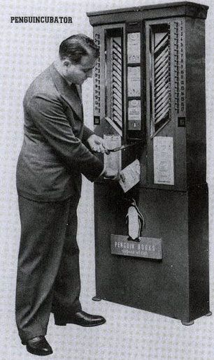 The Penguincubator: The 1937 Vending Machine for Books: