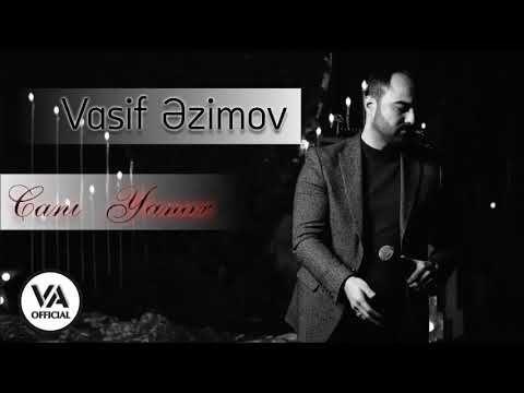 Vasif Azimov Cani Yanar Original Official Audio Youtube Muzik Gercek Dostlar Gercekler