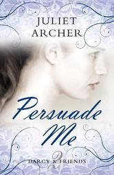(2011 Festival of Romance Best Romantic Read Nominee by Award-Winning Author Juliet Archer! Persuade Me has 4.2 Stars with 29 Reviews on Amazon)