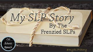 So many paths to being an SLP! Old School Speech shares her story. Join The Frenzied SLPs as they share!