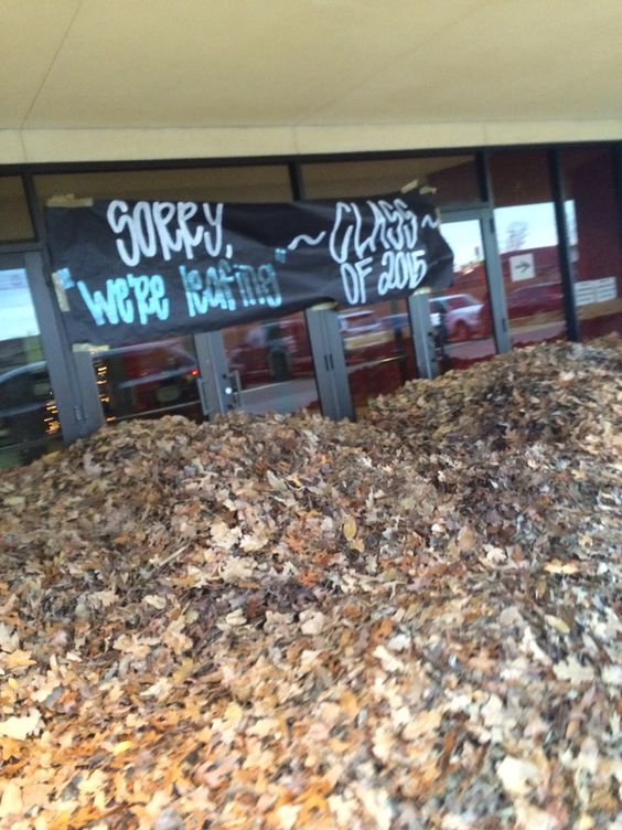 Senior prank>>>The thing is, at my school the seniors have to clean up any messes from their pranks so that's no fun
