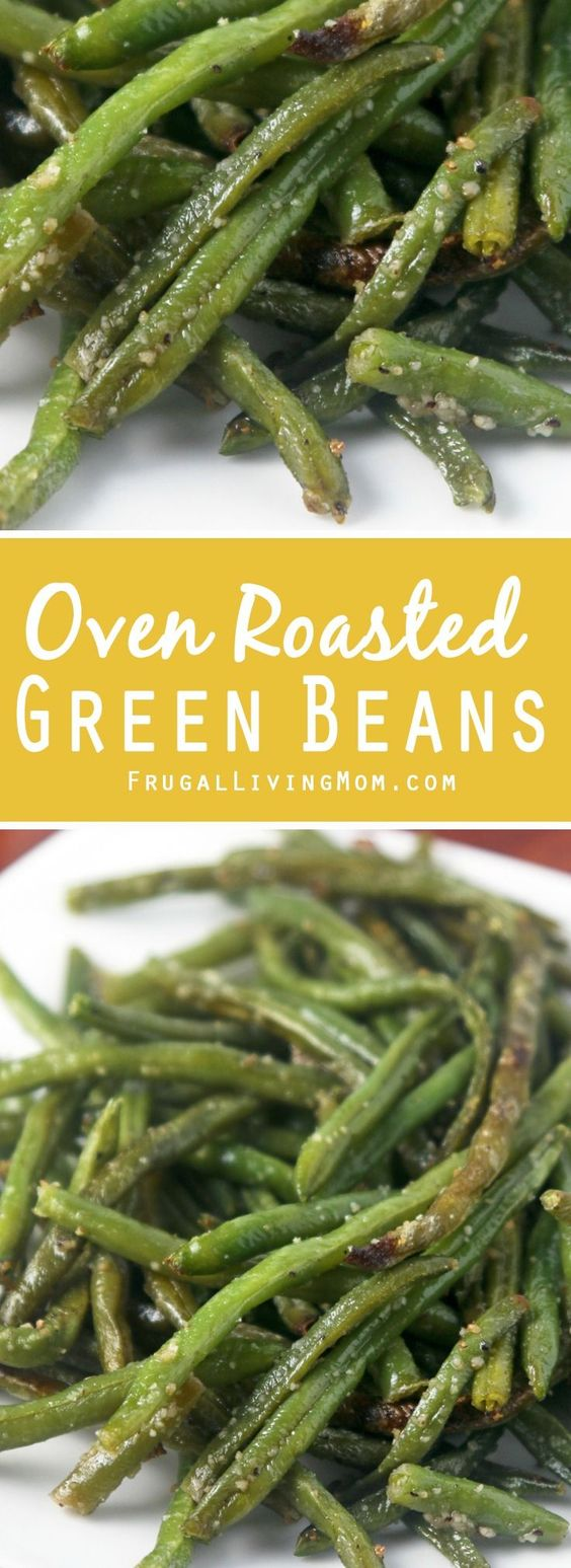 Roasted green beans - yum!!