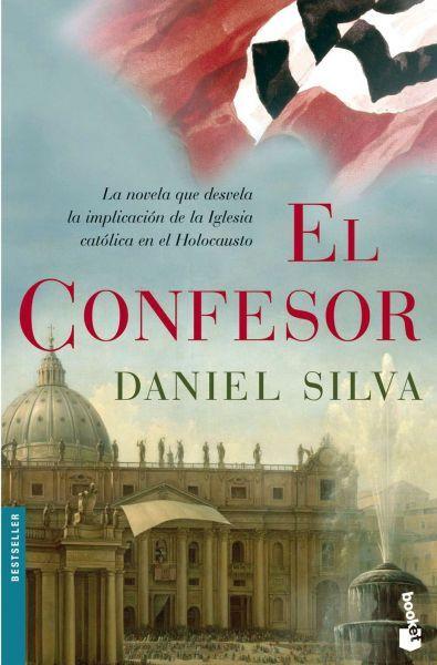 """Daniel Silva. """"El confesor"""". Editorial Planeta"""