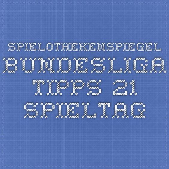 Spielothekenspiegel Bundesliga Tipps 21. Spieltag