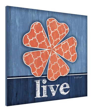 Another great find on #zulily! 'Live' Flower Wall Art by Canvas Kudos #zulilyfinds