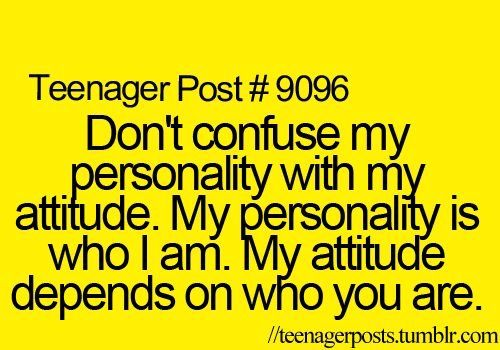 To All The People Who Get Confused When I M Not Always Super Nice To Everyone Teenager Posts Funny Relatable Post Relatable Teenager Posts