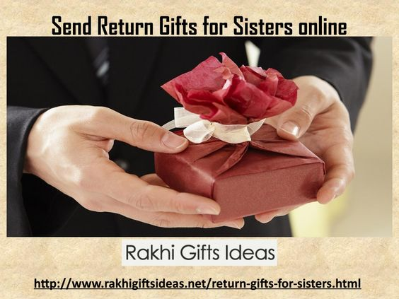 Send return gifts for sisters online !!  the celebration of Rakhi festivity is done with loads of vitality and happiness by each one of the Hindus in India.For sisters, it is the day of conveying their fondness for their kin by tying the blessed string of Rakhi on their kin's wrist and speaking to God for their profound attached accomplishment and success to God.  For More Details Just Visit : http://www.rakhigiftsideas.net/return-gifts-for-sisters.html
