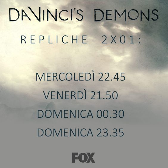 #DaVincisDemons 2 | Le #REPLICHE del 1° episodio andranno in onda su #FOX...