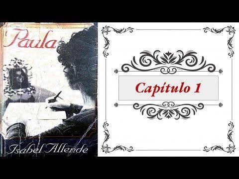 Paula Capítulo 1 Novela De Isabel Allende Audiolibro