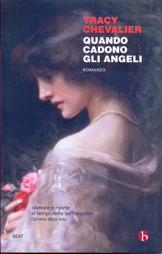 Quando cadono gli angeli - Tracy Chevalier - 104 recensioni su Anobii