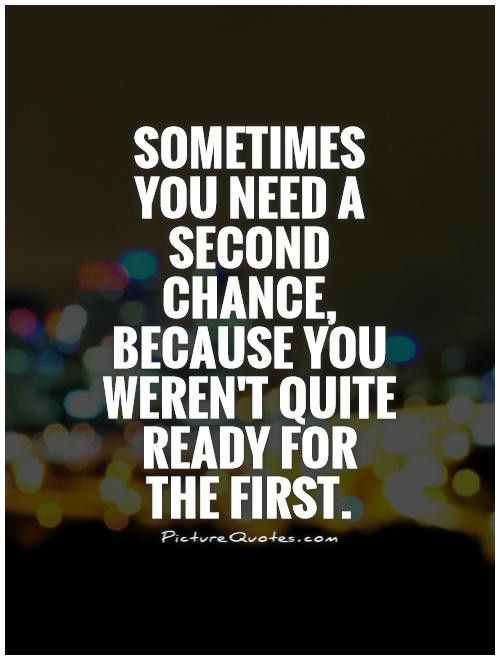 Chance Quotes Image Quotes At Hippoquotes Com Second Chance Quotes Chance Quotes Second Chance Quotes Image Quotes