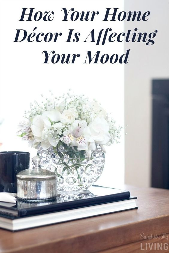 How Your Home Décor Is Affecting Your Mood