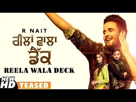 R Nait Reela Wala Deck Teaser Ft Labh Heera Bachan Bedil Latest Punjabi Teasers 2019 Songs Love Songs Lyrics Dj Remix Songs