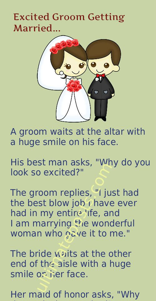 Excited Groom Getting Married Marriage Jokes Wedding Jokes Getting Married Quotes