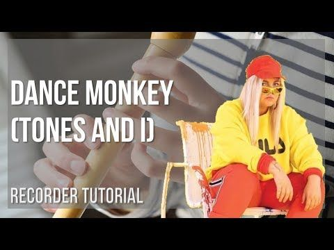 How To Play Dance Monkey By Tones And I On Recorder Tutorial