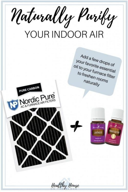 Naturally purify your indoor air with a carbon furnace filter and essential oils. Plus your home smells amazing without the use of any toxins or chemicals!