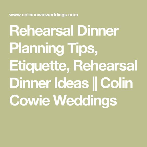 Ideas For Wedding Rehearsal Dinner: Wedding, Rehearsal Dinners And Tips On Pinterest