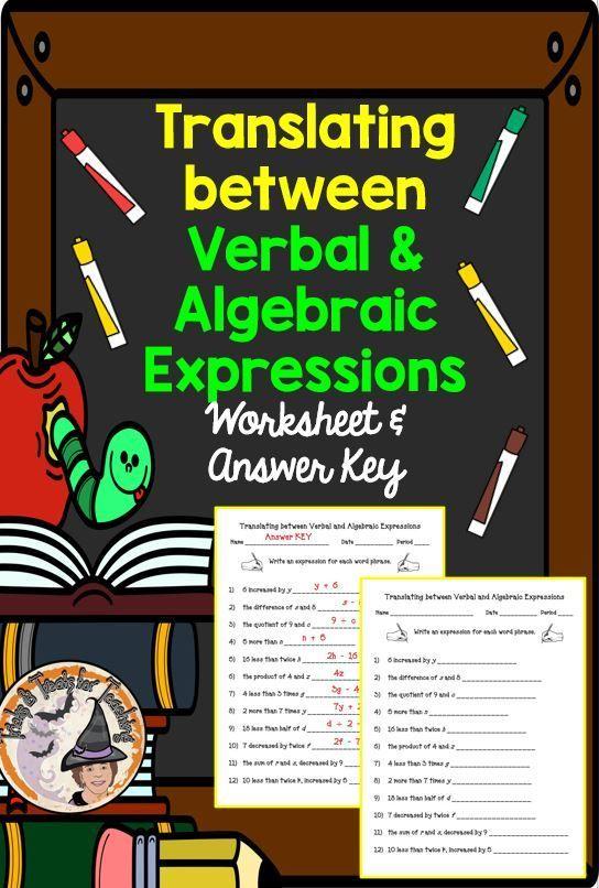 Translating Between Verbal And Algebraic Expressions Worksheet And Answer Key Algebraic Expressions Algebra Worksheets Love Math Translating phrases worksheet answer key