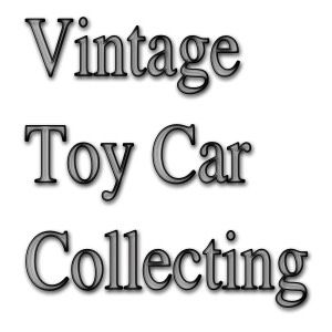 Vintage Toy Car Collecting