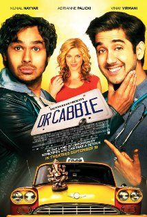Dr. Cabbie (2014) ... An Indian doctor emigrates to Canada in the hope of starting a new life, but bureaucracy confines him to life as a taxi driver. When he cannot suppress his desire to practice medicine, he begins illegally treating patients from his cab. (23-Jul-2015)