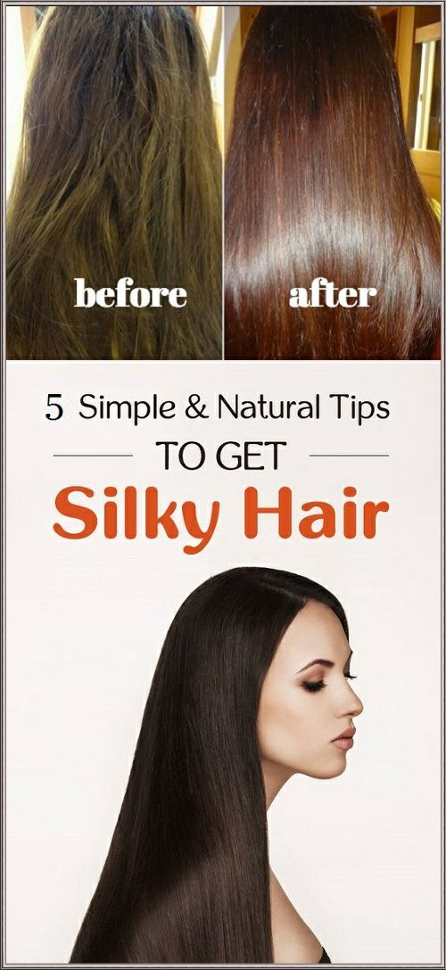 5 Simple Natural Tips To Get Silky Smooth Hair Silky Smooth Hair Smooth Hair Silky Hair