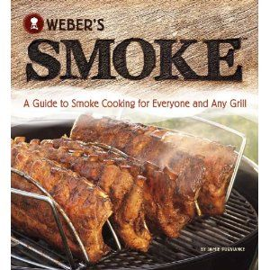 Weber's Smoke: A Guide to Smoke Cooking for Everyone and Any Grill (Paperback)  http://like.best-hometheaters.com/redirector.php?p=0376020679  0376020679