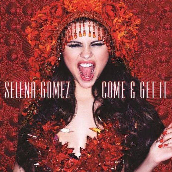 Selena Gomez – Come & Get It (single cover art)
