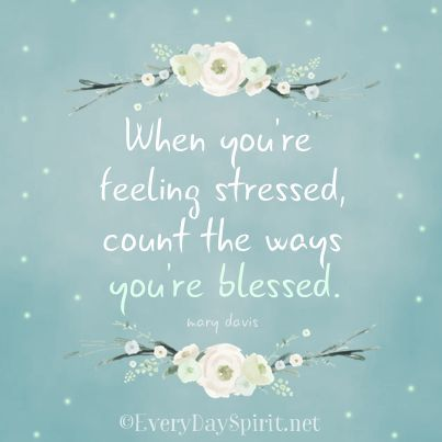 Count your blessings ~ #blessings For the app of beautiful wallpapers ~ www.everydayspirit.net xo: