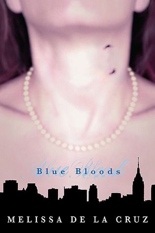 Review: Blue Bloods by Melissa de la Cruz, Blue Bloods series book 1: