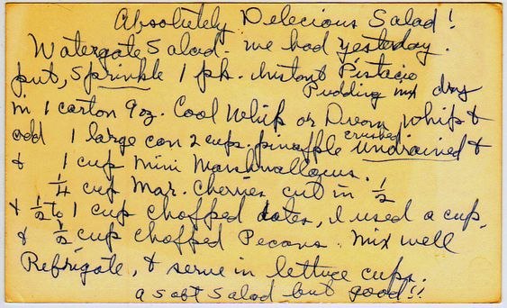 Absolutely Delicious Watergate Salad ~ I have been making this Watergate Salad since I got the recipe from my Aunt Beth, when I was a teen.  It is DELICIOUS and SO SIMPLE. (Although this recipe card is from yesterdish.com). I OMIT the CHERRIES and the DATES!  :) dwb