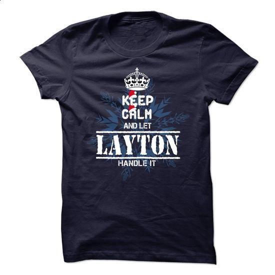 10 LAYTON Keep Calm - tshirt design #transesophageal echocardiogram #blank t shirts