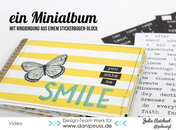 Tutorial Minialbum mit Ringbindung aus einem Stickerbook von Julia Reichert mit dem Juni Minikit von www.danipeuss.de #basteln #scrapbooking #danipeuss #minibook #minialbum #tutorial #anleitung #diy #recycling #resteverwertung #dpkit