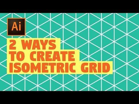 Isometric Grid Illustrator Cc Tutorial 2 Easy Ways Youtube In 2020 Isometric Grid Isometric Grid Illustrator Isometric Design