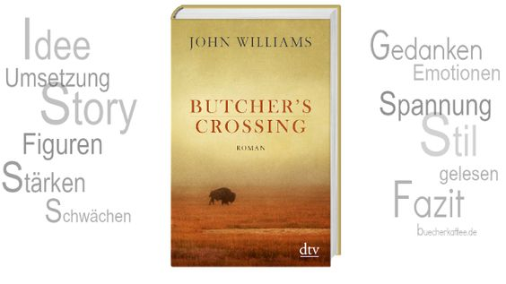 BücherKaffee: Rezension || Butcher´s Crossing | John Williams