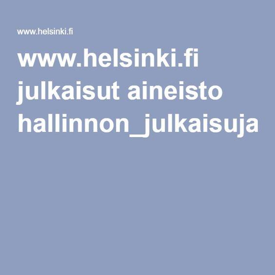 www.helsinki.fi julkaisut aineisto hallinnon_julkaisuja_71_2010.pdf