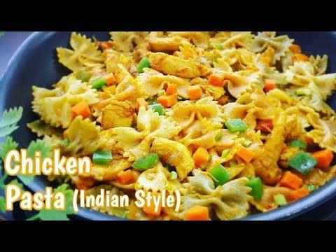 Chicken Pasta Indian Style Chicken And Vegetable Pasta Recipe Tiffin Box Recipes Youtu Vegetable Pasta Recipes Pasta Indian Style Pasta Recipes For Lunch