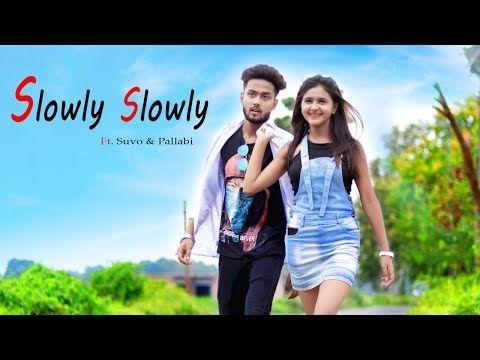 Slowly Slowly Guru Randhawa Pitbull Suvo Pallabi Kar Cute Love Story Youtube In 2020 Cute Love Stories Love Story Cute Love
