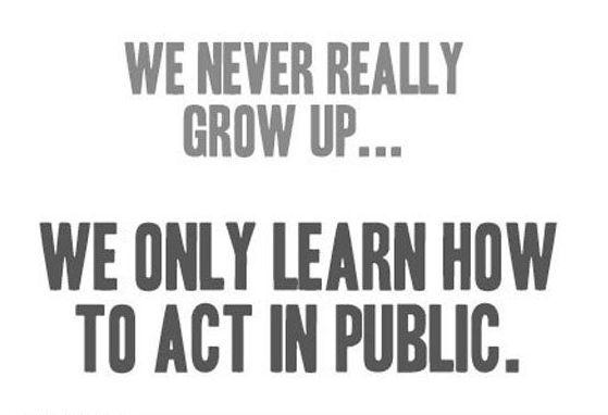 We never really grow up