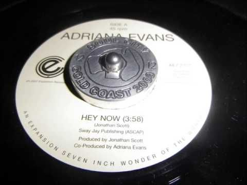 Adriana Evans Hey now